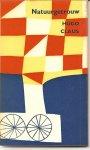Claus, Hugo - Claus ;Natuurgetrouw