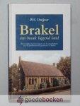 Duijzer, P.H. - Brakel een braak liggend land  --- Persoonlijke herinneringen aan de geschiedenis van de gereformeerde gemeente te Brakel