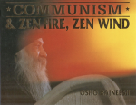 Osho Rajneesh (Bhagwan Shree Rajneesh) - Communism & zen fire, zen wind