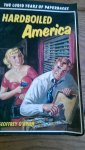 O'Brien, Georffrey - Hardboiled America. The lurid years of paperbacks