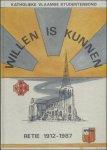VOS, Louis (voorw.). - WILLEN IS KUNNEN. RETIE 1912 - 1987.