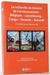 PARMENTIER, ISABELLE. - La recherche en histoire de l'environnement : Belgique - Luxembourg - Congo - Rwanda - Burundi. Actes PREBel, Namur, decembre 2008.