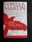 Martin, George R.R. & Adapted by Daniel Abraham - A Game of Thrones, The Graphic Novel, Vol 1