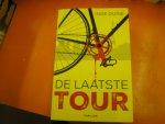 DUINE, INGE - DE LAATSTE TOUR