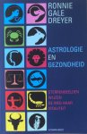 Dreyer, Ronnie Gale - Astrologie en gezondheid; sterrenbeelden wijzen de weg naar vitaliteit