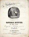 Rossini, G.: - Il barbiere di Seviglia. Opera buffa in due atti. Composta e ridotta per il cembalo da G. Rossini. Partition avec accompagn. de piano
