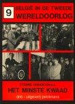 Verhoeyen Etienne, Meyers Willem, Van den Wijngaert Mark - België in de Tweede Wereldoorlog 9 Het minste kwaad
