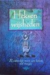 Knight, Brenda - Heksenwijsheden; zakboekje voor een leven vol magie