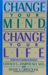Jampolsky, Gerald G. and Cirincione, Diane V. - Change your mind, change your life; concepts in attitudinal healing (based on A course in miracles)