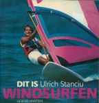 Stanciu, Ulrich - DIT IS WINDSURFEN