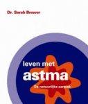 Brewer, Sarah - Leven met astma / de natuurlijke aanpak