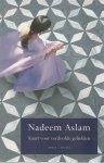 Nadeem Aslam - Kaart voor verdoolde geliefden