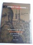 Visser, Piet - Sporen van Menno. Het veranderende beeld van Menno Simons en de Nederlandse mennisten