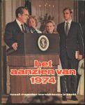 Aanzien van - HET AANZIEN VAN 1974 - TWAALF MAANDEN WERELDNIEUWS IN BEELD
