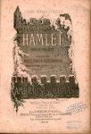 Thomas, Ambroise: - Hamlet. Opéra en cinq actes. Paroles de MM. Michel Carré et Jules Barbier. Partition piano et chant (réduction par M. Vauthrot)