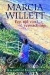 Willett, M. - Een tijd van verwachting / druk 1