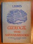 Bos L.B. - Geologie voor Natuurvrienden