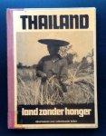 RIJKSMUSEUM VOOR VOLKENKUNDE,LEIDEN (door eigen medewerkerkers) - Thailand. Land Zonder Honger