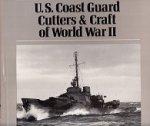 Scheina, R.L. - U.S. Coast Guard Cutters and Craft of World War II