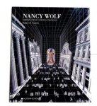 WOLF, NANCY - KAREN A. FRANCK. - Nancy Wolf: Hidden Cities, Hidden Meanings.