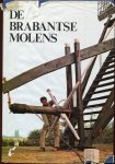 Zoetmulder, S.H.A.M. - De Brabantse molens