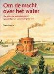 Bosch, Toon - Om de macht over het water