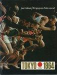 Cottaar, Jan - TOKYO 1964 - DEEL 1, DIT GING AAN TOKIO VOORAF. Van Olympus tot Fujijama, geschiedenis der Olympische Spelen van het oude en nieuwe tijdperk
