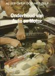 Doe het zelf - J. L. Woldring (redactie) - ALLES OVER DOE-HET-ZELF - ONDERHOUD VAN AUTO EN MOTOR