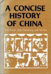 Bozan, Jian, Shao Xunzheng & Hu Hua - A concise history of China