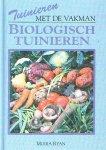 - BIOLOGISCH TUINIEREN  - Moira Rian - uitgeverij ADC