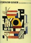 CASSOU, Jean / LEYMARIE, Jean - Fernand Leger. Das graphische Werk (Deutsche Übersetzung von Gabriele Beck)