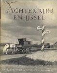 VOS , J.G. & Wim K. Steffen (foto's) - Achter Rijn en IJssel - zwervend door Achterhoek en Liemers