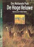 Alings Wim - De Hoge Veluwe  [Ons Nationale Park] Rijksmuseum Kroller - Muller