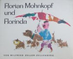 Zeller-Zellerberg, Wilfried - Florian Mohnkopf und Florinda