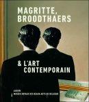 Michel Draguet e.a. - Magritte, Broodthaers & l'art contemporain,  René Magritte