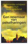 Blom, Onno (samenstelling) - Een reservaat van pekelharingen. Nederlandse schrijvers over hun vaderland