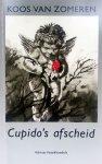 Zomeren, Koos van - Cupido's afscheid