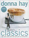 Hay , Donna . [ isbn 9789058551191 ] - Modern Classics . ( Soepen - Salades - Groenten - Braden + Stoven - Pasta - Noedels + Rijst - Hartige  Taarten . ) n Modern Classics geeft de Australische bestsellerauteur Donna Hay het eten van vroeger dat we allemaal zo lekker vinden -