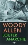 Allen, Woody - Louter anarchie