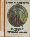 Andrews Lynn V, Vertaald. Swierenga A C,  illustratie . Scott Momaday N - De vlucht van de Zevende maan   De leer van de schilden