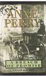 Perry, Anne - A breach of promise - a William Monk novel