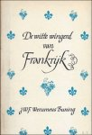 BUNING, Werumeus J.W.F. - DE WITTE WINGERD VAN FRANKRIJK.  REISJOURNAAL OVER DE WIJNEN VAN DE ELZAS, MEURSAULT, CHABLIS, ANJOU, VOUVRAY, TOURAINE EN SAUMUR.