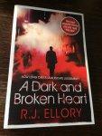 Ellory, R. J. - A Dark and Broken Heart