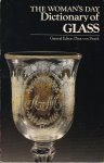 Zweck, Dina von (general editor) / illustrations by Helen Disbrow and Janet Hautau - The Woman's Day Dictionary of Glass