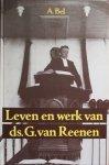 Bel, A. - Leven en werk van ds. G. van Reenen