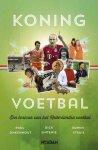 Onkenhout, Paul, Sintenie, Dick, Struis, Edwin - Koning voetbal / een lexicon van het Nederlandse voetbal