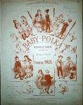 Paul, François: - Baby-polka. Nouvelle danse avec figures. Musique et théorie. No. 2. Edition originale