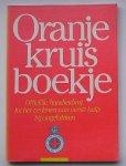 (ed.), - Oranje Kruis boekje.