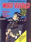 Tijdschrift - Wordt Vervolgd (Striptijdschrift). 8 losse afleveringen uit de jaren 1984-1999. Strips. Zie extra.