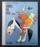 JAIME FERRAN       Ilustrations JOSE RAMON - ANGEL EN USA. SUR